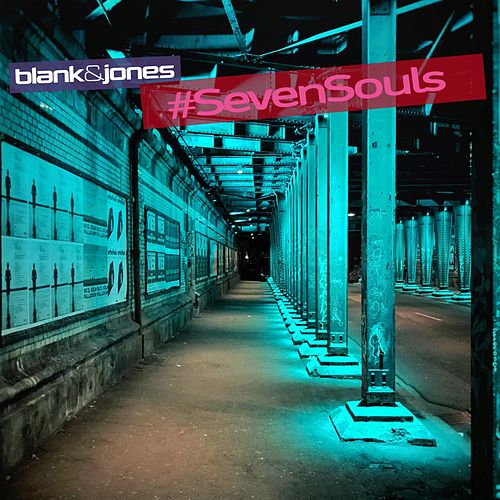 Seven Souls (Edit) von Blank & Jones