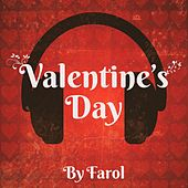 Valentine's Day By Farol von Various Artists