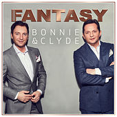 Play & Download Bonnie & Clyde (Xtreme Sound Dance Mix) by Fantasy | Napster
