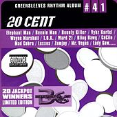 Play & Download Greensleeves Rhythm Album #41: 20 Cent by Various Artists | Napster