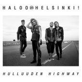 Hulluuden Highway by Haloo Helsinki!