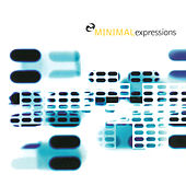 Play & Download Minimal Expressions by Various Artists | Napster