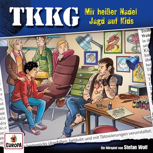 113/Mit heißer Nadel Jagd auf Kids von TKKG