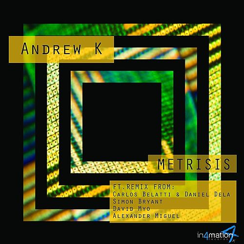 Play & Download Metrisis by Andrew K | Napster