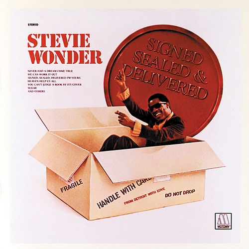 Play & Download Signed, Sealed And Delivered by Stevie Wonder | Napster