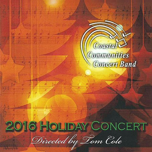 Play & Download 2016 Holiday Concert by Tom Cole | Napster