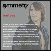 I'm Not Afraid by Symmetry