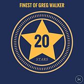20 Stars - Finest of Greg Walker by Greg Walker