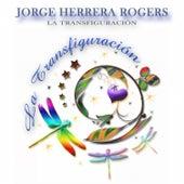Play & Download La Transfiguración by Jorge Herrera | Napster
