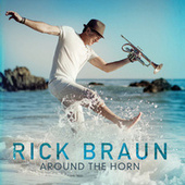 Play & Download Around The Horn by Rick Braun | Napster