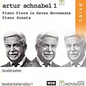 Play & Download Artur Schnabel: Piano Piece in Seven Movements and Piano Sonata by Benedikt Koehlen | Napster