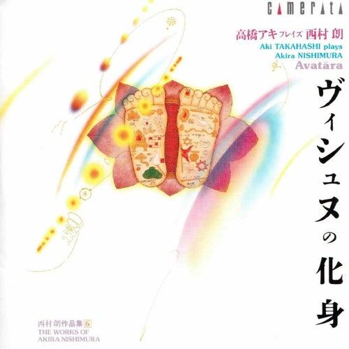Play & Download Nishimura: Avatara by Aki Takahashi | Napster