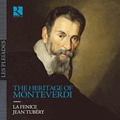 Play & Download The Heritage of Monteverdi by Various Artists | Napster