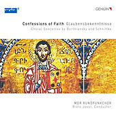 Play & Download Confessions of Faith: Choral Concertos by Bortniansky & Schnittke by Various Artists | Napster