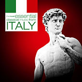 Play & Download The Most Essential Classical Music from Italy by Various Artists | Napster