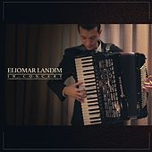 Play & Download In Concert by Eliomar Landim | Napster