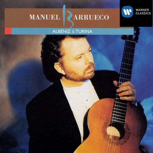 Manuel Barrueco Plays Albéniz & Turina by Manuel Barrueco