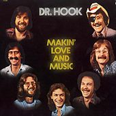 Making Love And Music - The 1976 - 79 Recordings by Dr. Hook
