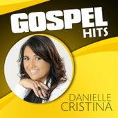 Gospel Hits de Danielle Cristina