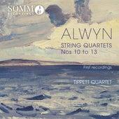 Alwyn: String Quartets Nos. 10-13 by Tippett Quartet