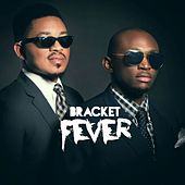 Play & Download Fever by Bracket | Napster