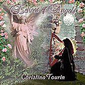 Play & Download Echoes of Angels by Christina Tourin | Napster