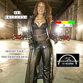 Play & Download Sweet Money by HRS Princess | Napster