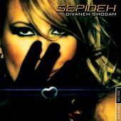 Play & Download Divaneh Shodam by Sepideh | Napster
