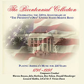 Play & Download The Bicentennial Collection Disc 9 by Us Marine Band | Napster