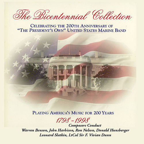 The Bicentennial Collection Disc 9 by Us Marine Band