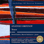 Play & Download Anthology of Russian Romance: Anatoly Orfenov by Anatoly Orfenov | Napster