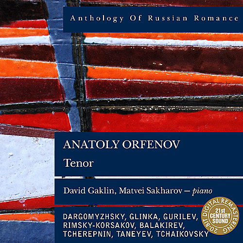 Anthology of Russian Romance: Anatoly Orfenov by Anatoly Orfenov