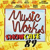 Music Works Showcase '89 by Various Artists