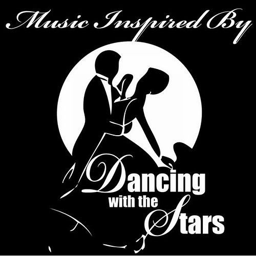 Music Inspired By Dancing With The Stars by Various Artists