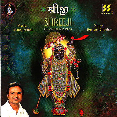 Play & Download Shreeji (Nonstop Bhajans) by Hemant Chauhan | Napster