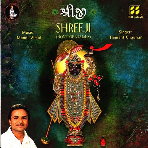 Shreeji (Nonstop Bhajans) by Hemant Chauhan