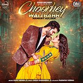 Play & Download Choorhey Wali Bahh by Mankirt Aulakh | Napster