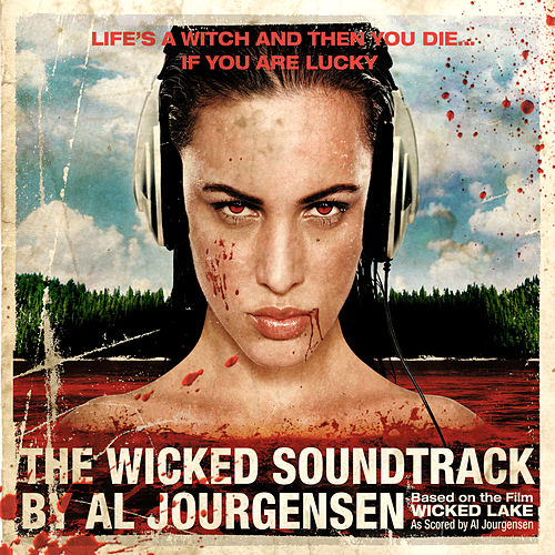 Play & Download The Wicked Soundtrack by Al Jourgensen by Various Artists | Napster