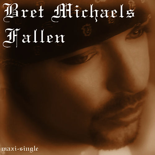 Play & Download Fallen by Bret Michaels | Napster