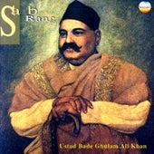 Sab Rang by Ustad Bade Ghulam Ali Khan