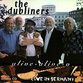 Play & Download Alive Alive O by Dubliners | Napster