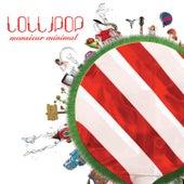 Lollipop by Monsieur Minimal (Μεσιέ Μινιμάλ)