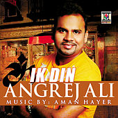 Play & Download Ik Din by Aman Hayer | Napster