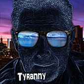 Tyranny by Various Artists