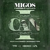 Play & Download I Can by Migos | Napster