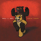 Play & Download Folie a Deux by Fall Out Boy | Napster