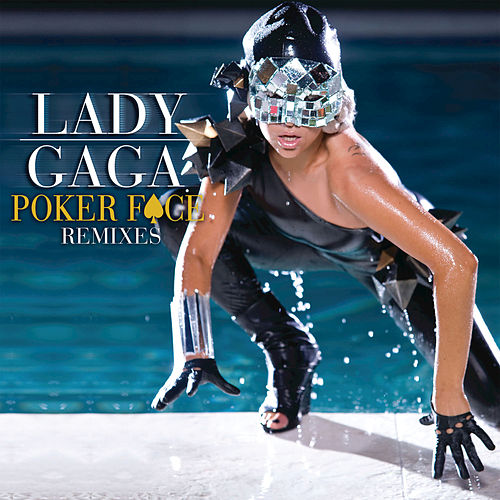 Play & Download Poker Face by Lady Gaga | Napster