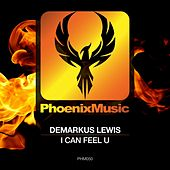 Play & Download I Can Feel U by Demarkus Lewis | Napster