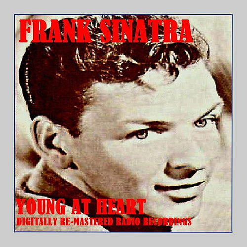 Play & Download Young at Heart by Frank Sinatra | Napster