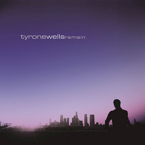 Play & Download Remain by Tyrone Wells | Napster